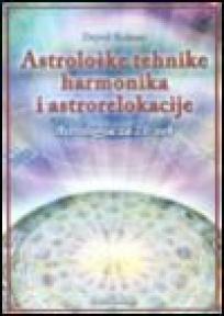 Astrološke tehnike harmonika i astrorelokacije