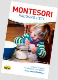 Montesori: Radosno dete