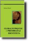 Globalni procesi i identitet preobražaja