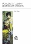 Porodica i ljubav u Rimskom carstvu