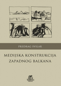 Medijska konstrukcija Zapadnog Balkana