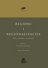 Regioni i regionalizacija: sociološki aspekti