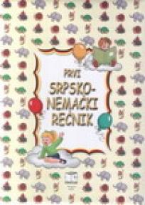 Moj prvi srpsko-nemački rečnik
