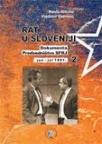 Rat u Sloveniji - Dokumenta Predsedništva SFRJ II (jun - jul 1991)