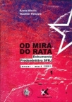 Od mira do rata - Dokumenta Predsedništva SFRJ I (januar - mart 1991)