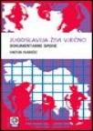 Jugoslavija živi vječno