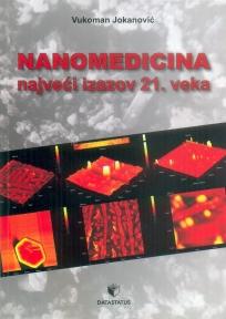 Nanomedicina - najveći izazov 21. veka