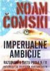 Imperijalne ambicije - razgovori s Noamom Čomskim