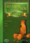 Rastureni dom - III deo trilogije