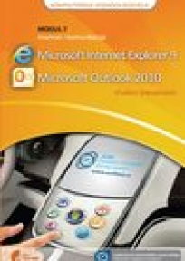 ECDL modul 7-Internet i komunikacije Internet Explorer 9 & Microsoft Outlook 2010