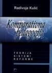 Komparativna pedagogija; teorija, sistemi, reforme