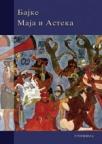 Bajke Maja i Asteka