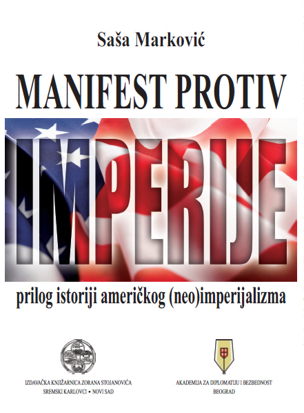Manifest protiv imperije - prilog istoriji američkog (neo)imperijalizma