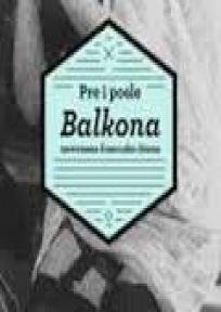 """Pre i posle """"Balkona"""" - antologija savremene francuske drame"""