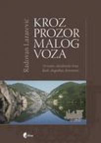 Kroz prozor malog voza - Drinsko-zlatiborski kraj