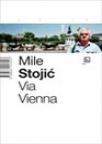 Via Vienna - skice na putu Sarajevo-Beč-Sarajevo