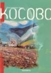 Kosovo - bitka na Kosovopolju u istorijskom i epskom predanju