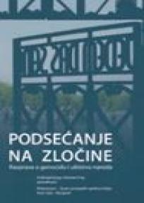 Podsećanje na zločine - rasprava o genocidu i ubistvu naroda