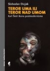 Teror uma, ili teror nad umom - Karl Šmit - ikona postmodernizma
