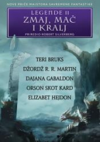 Legende II - Zmaj, mač i kralj