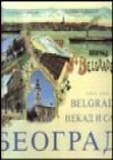 Monografija - Beograd nekad i sad