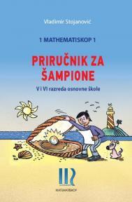 Matematiskop 1 – Vodič za šampione
