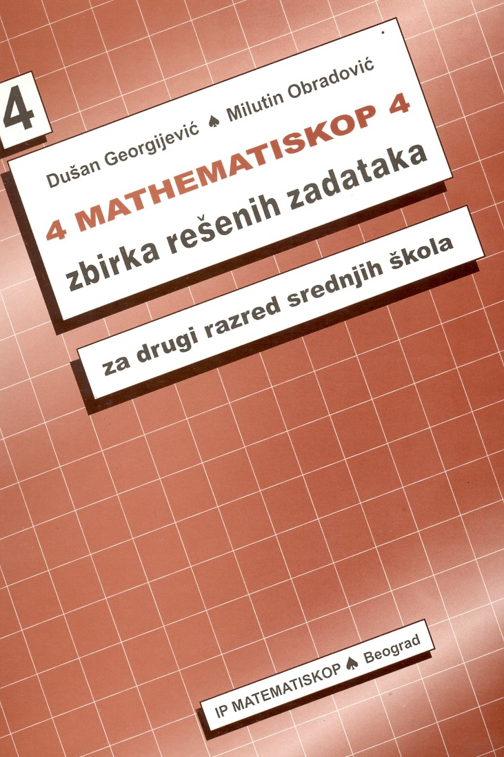 Matematiskop 4- zbirka rešenih zadataka za drugi razred srednjih škola