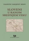 Sloveni u ranom srednjem veku