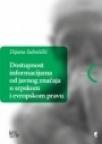 Dostupnost informacijama od javnog značaja u srpskom i evropskom pravu