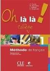 Oh la la ! College niveau 1,francuski za 5. razred osnovne škole -knjiga + radna sveska