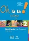 Oh lala ! College niveau 2 : francuski za 6. razred osnovne škole,knjiga + radna sveska
