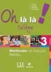 Oh là là Collège 3, francuski jezik za 7. razred osnovne škole
