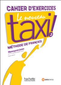 Le Nouveau Taxi 3, francuski jezik za 3. i 4. razred srednje škole, radna sveska