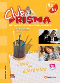 Club Prisma A2/B1, španski jezik za 2. razred srednje škole, radna sveska