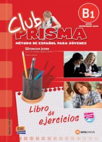 Club Prisma B1, španski jezik za 3. i 4. razred srednje škole, radna sveska
