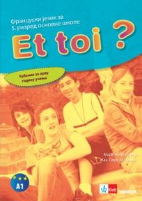 ET TOI ? 1, Francuski jezik za peti razred - udžbenik