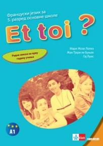 ET TOI ? 1, Francuski jezik za peti razred - radna sveska