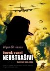 Čovek zvani neustrašivi - tajni rat 1939-1945.