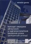 Koncept smanjene ubrojivosti u supranacionalnom kaznenom pravu
