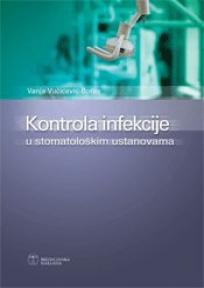 Kontrola infekcije u stomatološkim ustanovama
