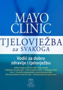 Mayo Clinic - tjelovežba za svakoga