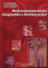 Medicinskobiokemijska dijagnostika u kliničkoj praksi