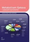 Metabolizam lijekova i odabranih ksenobiotika