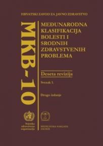 MKB-10 Međunarodna klasifikacija bolesti i srodnih zdravstvenih problema