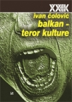 Balkan – Teror kulture