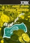 Religije politike. Između demokratija i totalitarizama