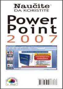 Naučite da koristite Power Point 2007