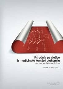 Priručnik za vježbe iz medicinske kemije i biokemije za studente medicine