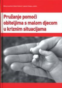 Pružanje pomoći obiteljima s malom djecom u kriznim situacijama