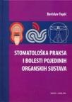 Stomatološka praksa i bolesti pojedinih organskih sustava